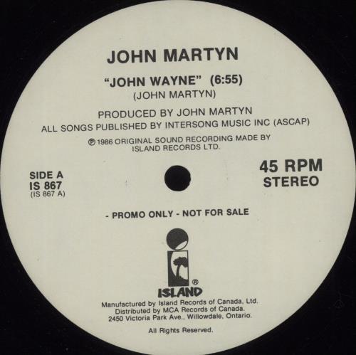 "John Martyn John Wayne 12"" vinyl single (12 inch record / Maxi-single) Canadian JMY12JO679476"