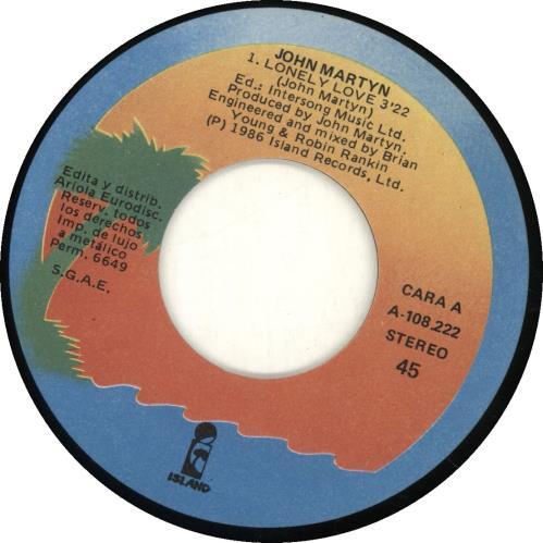 "John Martyn Lonely Love 7"" vinyl single (7 inch record) Spanish JMY07LO689241"