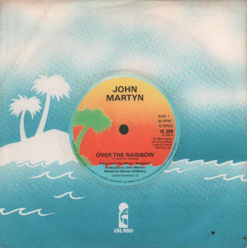 "John Martyn Over The Rainbow 7"" vinyl single (7 inch record) UK JMY07OV679687"