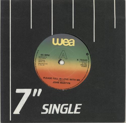 "John Martyn Please Fall In Love With Me 7"" vinyl single (7 inch record) UK JMY07PL689244"