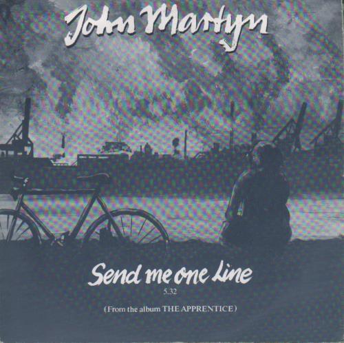 "John Martyn Send Me One Line - P/S 7"" vinyl single (7 inch record) German JMY07SE679679"