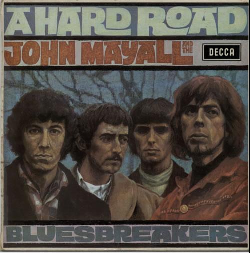 John Mayall A Hard Road - 1st with Die-cut back - EX vinyl LP album (LP record) UK JOMLPAH609302