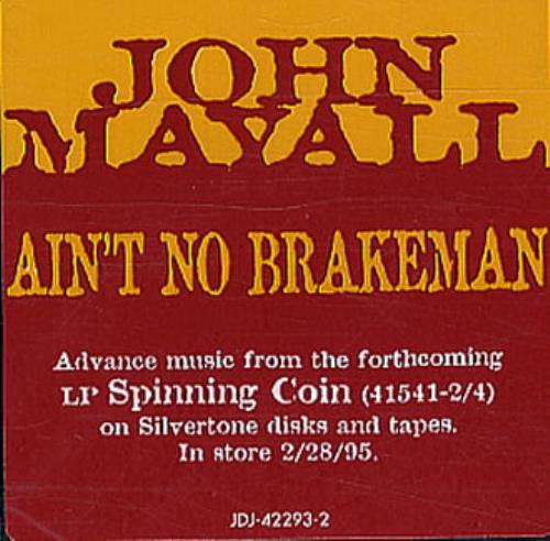 "John Mayall Ain't No Brakeman CD single (CD5 / 5"") US JOMC5AI347219"