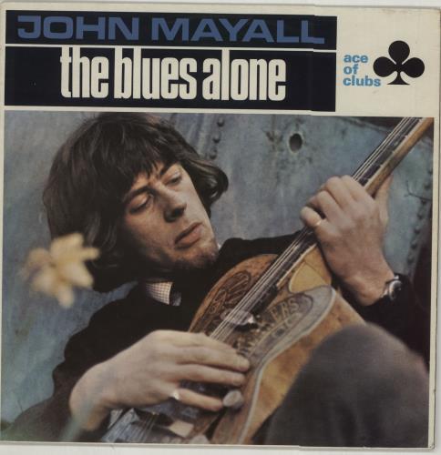 John Mayall The Blues Alone vinyl LP album (LP record) UK JOMLPTH144607