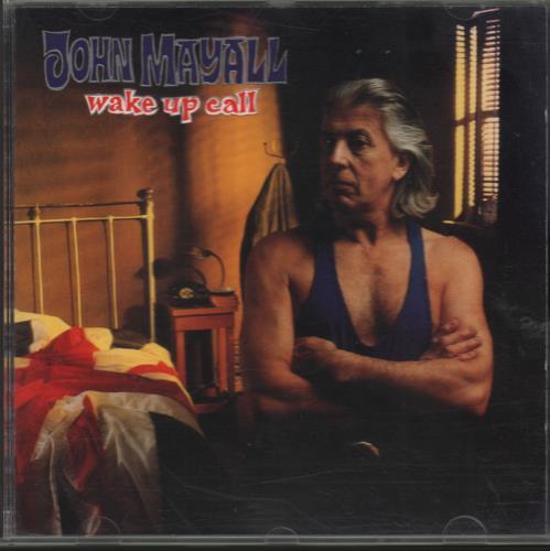 John Mayall Wake Up Call CD album (CDLP) UK JOMCDWA664790
