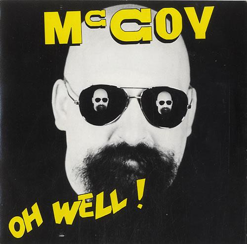 "John McCoy Oh Well! 7"" vinyl single (7 inch record) UK KV507OH592020"