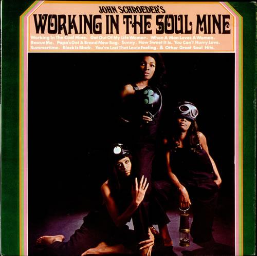 John Schroeder Working In The Soul Mine vinyl LP album (LP record) UK JQPLPWO508108