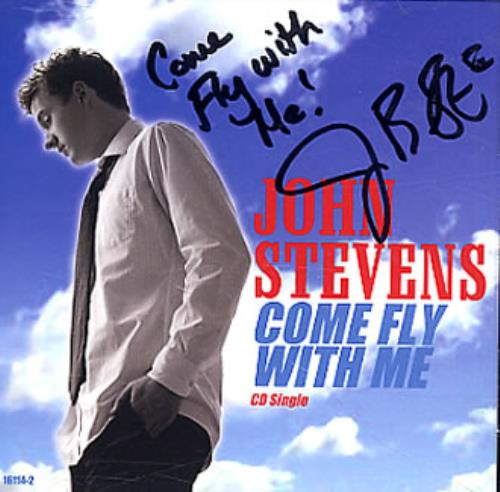 "John Stevens (American Idol) Come Fly With Me - AUTOGRAPHED CD single (CD5 / 5"") US JD9C5CO346542"