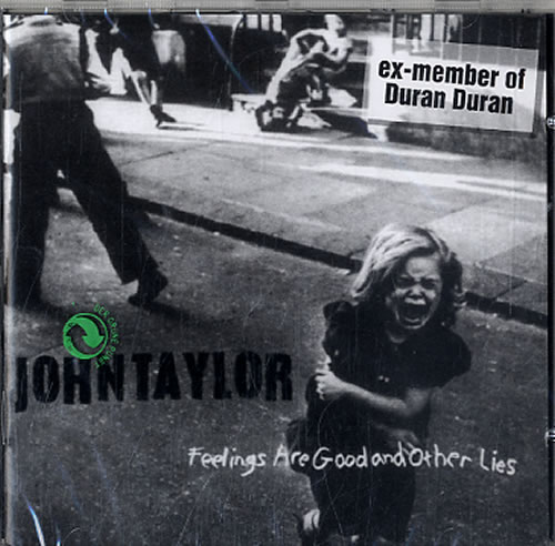 John Taylor Feelings Are Good And Other Lies CD album (CDLP) German DDJCDFE186814