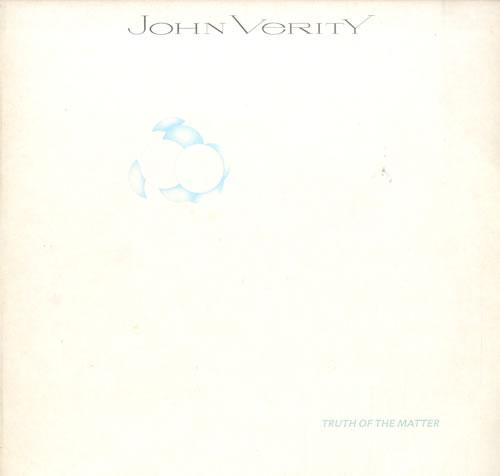 John Verity Truth Of The Matter vinyl LP album (LP record) UK J72LPTR550801