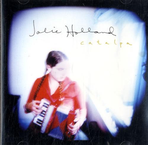 Jolie Holland Catalpa CD album (CDLP) Dutch HLUCDCA604437