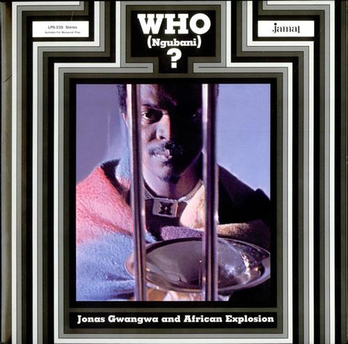 Jonas Gwangwa & African Explosion Who (Ngubani) ? - 180gm vinyl LP album (LP record) US J36LPWH523557