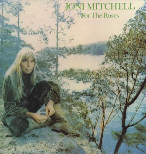 Joni Mitchell For The Roses vinyl LP album (LP record) UK JNILPFO441779