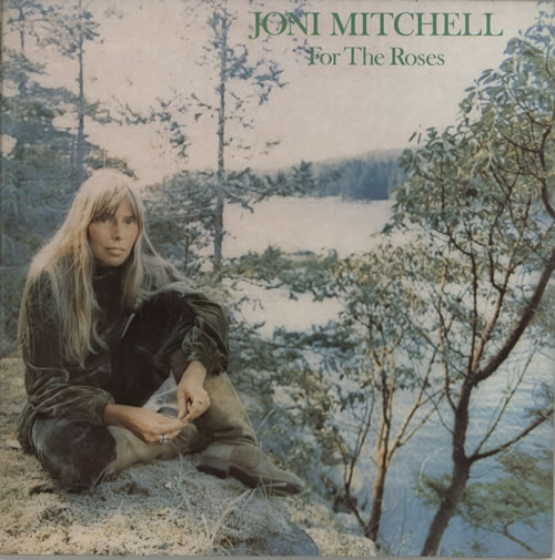 Joni Mitchell For The Roses vinyl LP album (LP record) UK JNILPFO612742