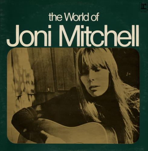 Joni Mitchell The World Of Joni Mitchell vinyl LP album (LP record) Australian JNILPTH383062