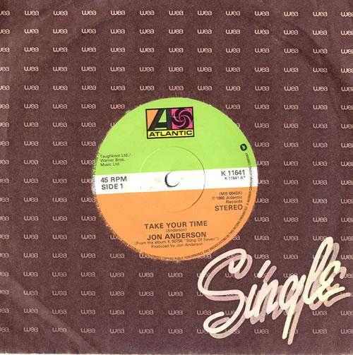 "Jon Anderson Take Your Time 7"" vinyl single (7 inch record) UK JON07TA560332"