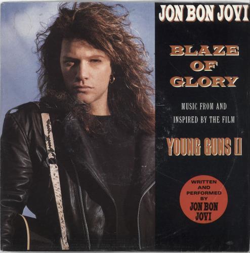 "Jon Bon Jovi Blaze Of Glory 7"" vinyl single (7 inch record) UK JBJ07BL56527"