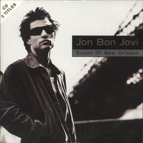 "Jon Bon Jovi Queen Of New Orleans CD single (CD5 / 5"") German JBJC5QU738299"