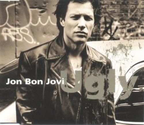 "Jon Bon Jovi Ugly CD single (CD5 / 5"") German JBJC5UG110910"