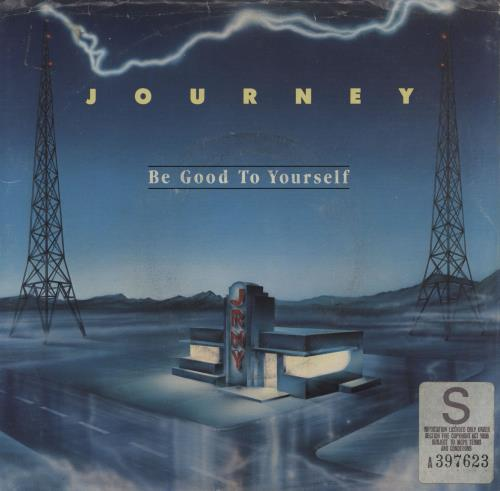 """Journey Be Good To Yourself 7"""" vinyl single (7 inch record) US JOU07BE760753"""