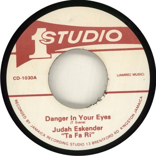 "Judah Eskender Tafari Danger In Your Eyes 7"" vinyl single (7 inch record) Jamaican Q7-07DA715960"