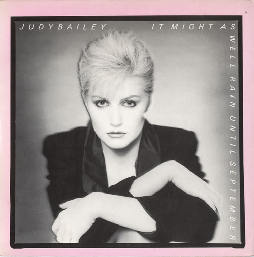 "Judy Bailey It Might As Well Rain Until September 7"" vinyl single (7 inch record) UK K1D07IT614583"