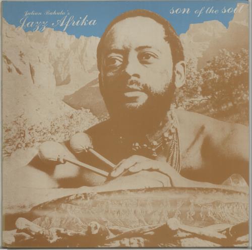 Julian Bahula's Jazz Afrika Son Of The Soil vinyl LP album (LP record) UK O0YLPSO674459
