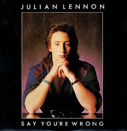 "Julian Lennon Say You're Wrong 12"" vinyl single (12 inch record / Maxi-single) UK JLN12SA149931"