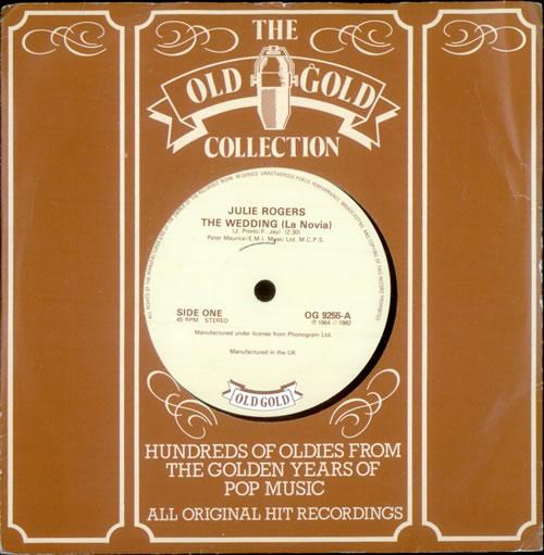 "Julie Rogers The Wedding Song [La Novia] 7"" vinyl single (7 inch record) UK JRE07TH521355"