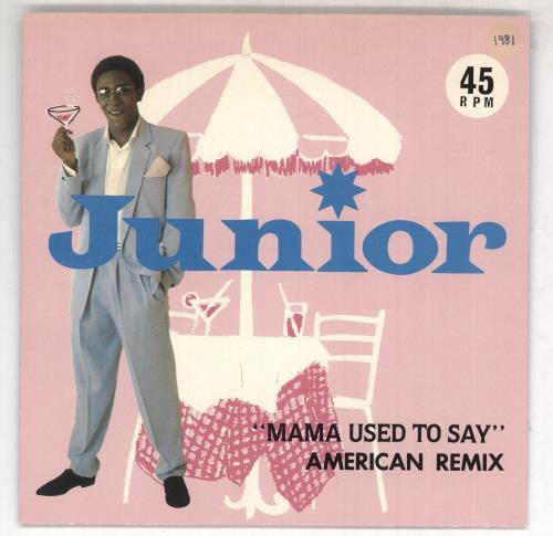 "Junior Mama Used To Say (American Remix) 7"" vinyl single (7 inch record) UK JNR07MA408708"