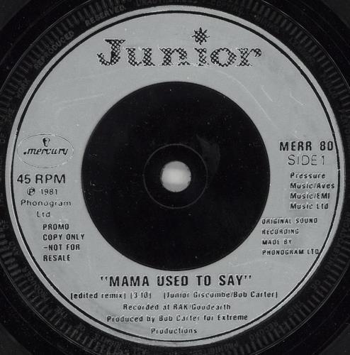 "Junior Mama Used To Say 7"" vinyl single (7 inch record) UK JNR07MA731878"