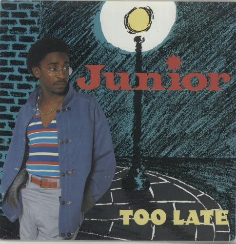 """Junior Too Late 7"""" vinyl single (7 inch record) UK JNR07TO688125"""