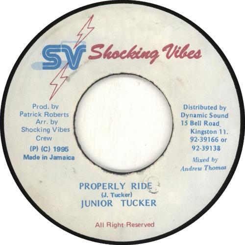"""Junior Tucker Properly Ride 7"""" vinyl single (7 inch record) Jamaican JTU07PR707958"""
