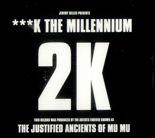 "Justified Ancients Of Mu Mu ***K The Millennium CD single (CD5 / 5"") UK JMUC5KT515964"