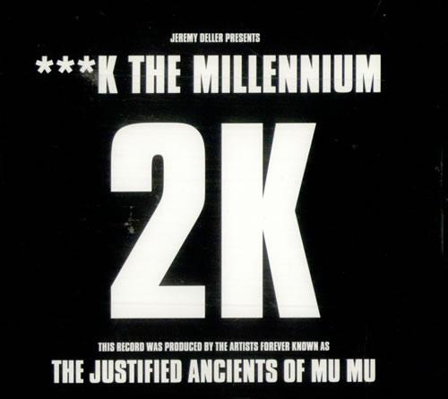 "Justified Ancients Of Mu Mu ***K The Millennium CD single (CD5 / 5"") UK JMUC5KT515964"