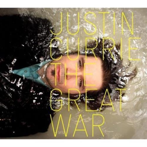 Justin Currie The Great War CD album (CDLP) UK JU7CDTH505868