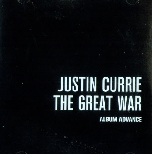 Justin Currie The Great War CD-R acetate US JU7CRTH524749