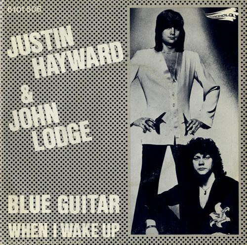"Justin Hayward & John Lodge Blue Guitar 7"" vinyl single (7 inch record) Dutch ZV007BL581779"