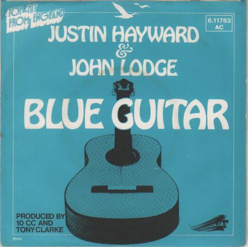 "Justin Hayward & John Lodge Blue Guitar 7"" vinyl single (7 inch record) German ZV007BL647410"