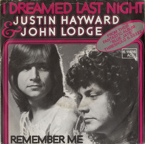 "Justin Hayward & John Lodge I Dreamed Last Night 7"" vinyl single (7 inch record) German ZV007ID582334"