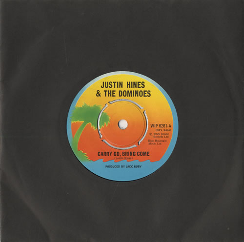 "Justin Hines & The Dominoes Carry Go, Bring Home 7"" vinyl single (7 inch record) UK H&D07CA451030"
