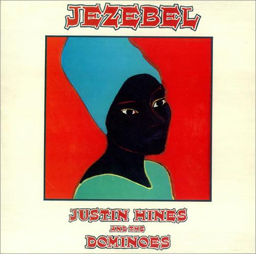 Justin Hines & The Dominoes Jezebel vinyl LP album (LP record) UK H&DLPJE451031