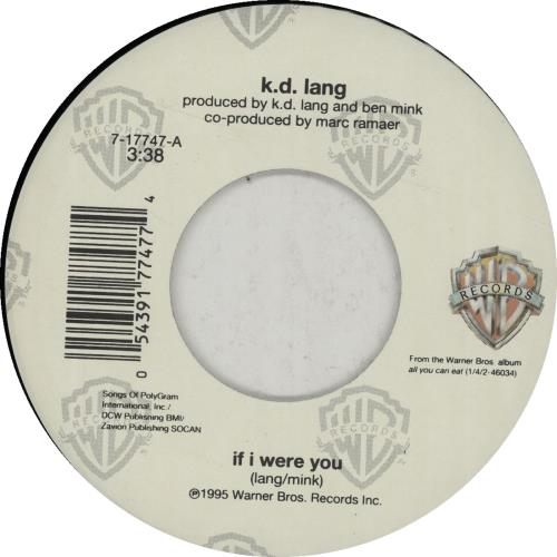 "K.D. Lang If I Were You 7"" vinyl single (7 inch record) US KDL07IF57633"