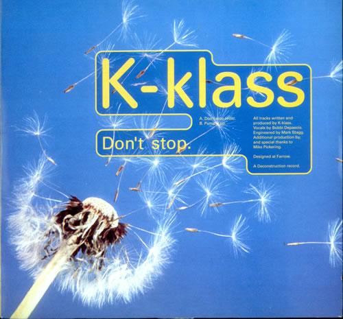 "K-Klass Don't Stop 7"" vinyl single (7 inch record) UK KKL07DO524677"