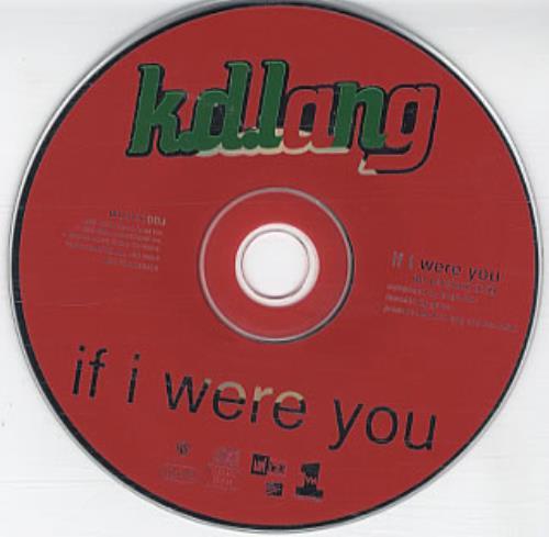 "K.D. Lang If I Were You CD single (CD5 / 5"") UK KDLC5IF52480"