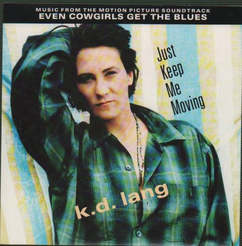 "K.D. Lang Just Keep Me Moving 7"" vinyl single (7 inch record) UK KDL07JU662115"