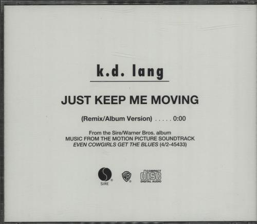 "K.D. Lang Just Keep Moving - 1-track CD single (CD5 / 5"") US KDLC5JU23789"