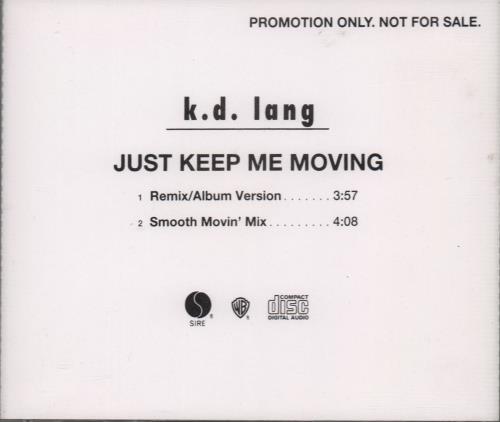 "K.D. Lang Just Keep Moving - 2-track CD single (CD5 / 5"") US KDLC5JU23788"