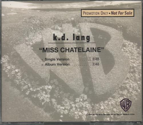 "K.D. Lang Miss Chatelaine CD single (CD5 / 5"") US KDLC5MI13701"