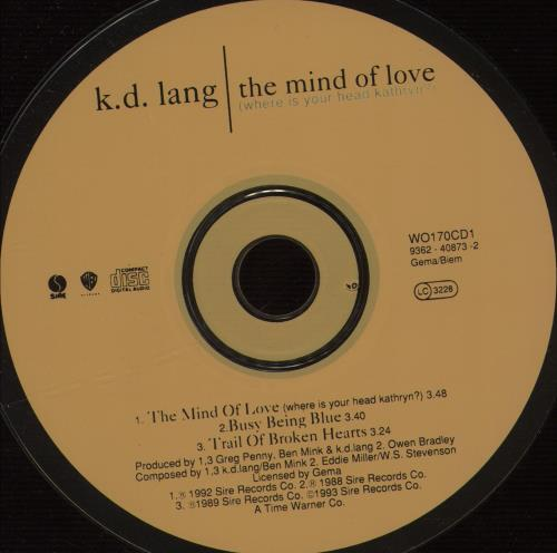"K.D. Lang The Mind Of Love - CD1 CD single (CD5 / 5"") UK KDLC5TH17215"